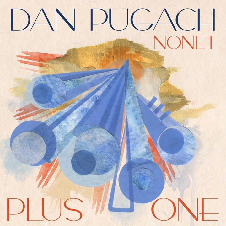 Dan Pugach Nonet at Cliff Bell's 6