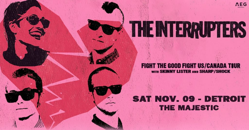 THE INTERRUPTERS SHOWS