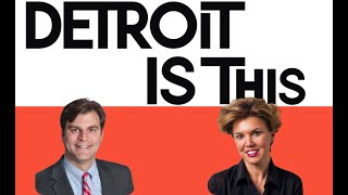 DETROIT IS THIS PODCAST SERIES
