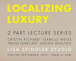 LOCALIZING LUXURY 2 PART LECTURE SERIES FLYER
