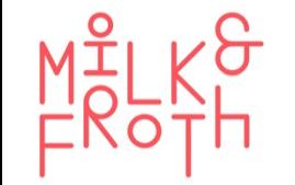 MILK & FROTH LOGO ; MILK &; FROTH