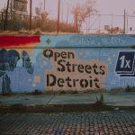 LIZ WEDDON OPEN STREETS DETROIT / UNSPLASH