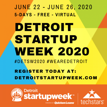 DETROIT STARTUP WEEK TAKES PLACE JUNE 22-26