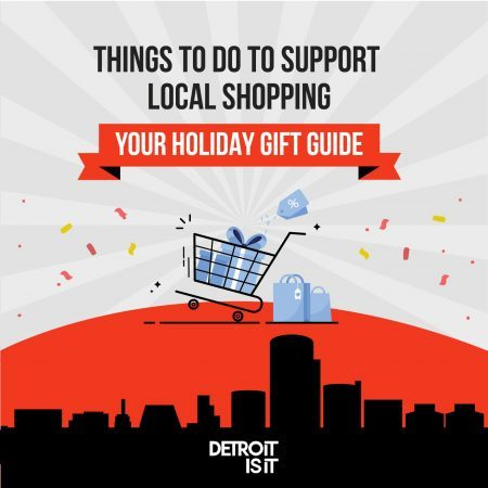 DETROITISIT HOLIDAY GIFT GUIDE