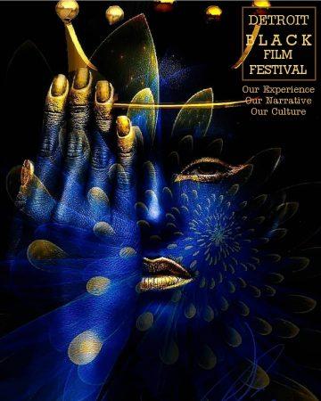 THE INAUGURAL DETROIT BLACK FILM FESTIVAL